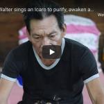 Maestro Walter sings Icaro to purify, awaken & bring joy